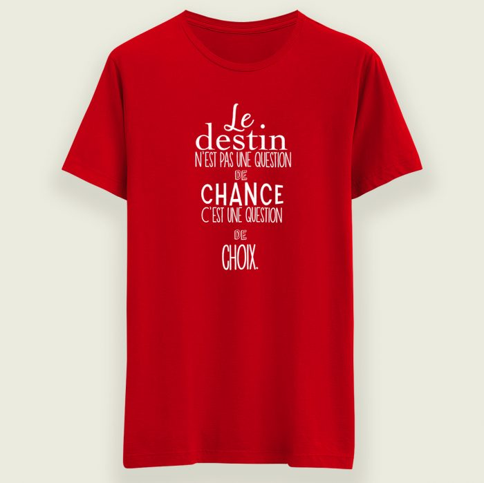 t-shirt le destin chance